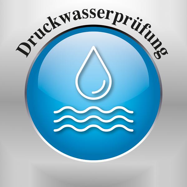 Druckwasserprüfung